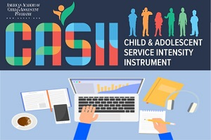 Child & Adolesc Serv Inten Inst (CASII) - Online Training