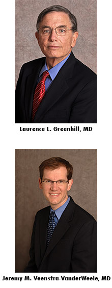 Laurence L. Greenhill, MD, and Jeremy M. Veenstra-VanderWeele, MD