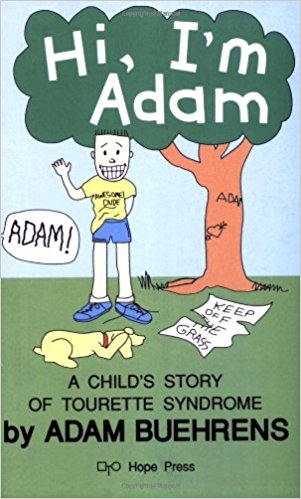 Hi I'm Adam, a child's story of Tourette Syndrome