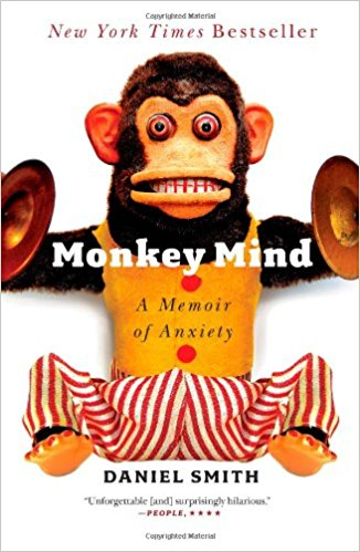Monkey Mind: A Memoir of Anxiety