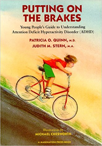 Putting on the Brakes: Young People's Guide to Understanding Attention Deficit Hyperactivity Disorder (3rd Edition)