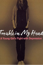 Trouble in My Head: A Young Girl's Fight with Depression Kindle Edition